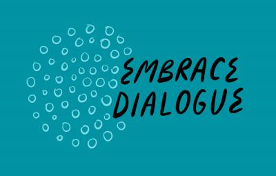 "Illustration of circle made up of smaller circles and text that reads ""Embrace Dialogue"""