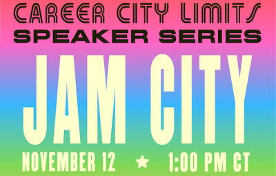 """Text reads """"Career City Limits Speaker Series: Jam City on November 12 at 1:00pm CT"""""""