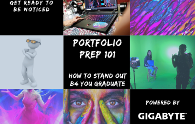 "Nine tiles in graphic 1. Text says ""get ready to be noticed"" 2. picture of laptop computer 3. colorful liquid 4. cartoon figurine with sunglasses 5. text says ""Portfolio 101: How to stand out before you graduate"" 6. students filming in front of green scre"