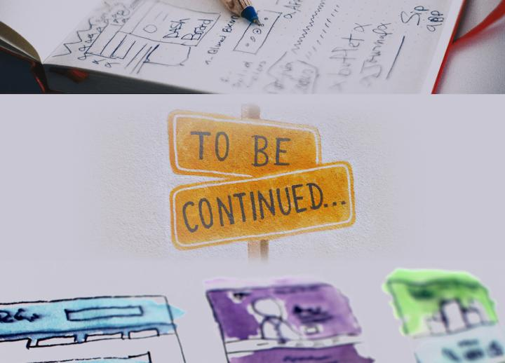 "sketches in a notebook with color. a sign in the middle of the page reads ""To Be Continued..."""