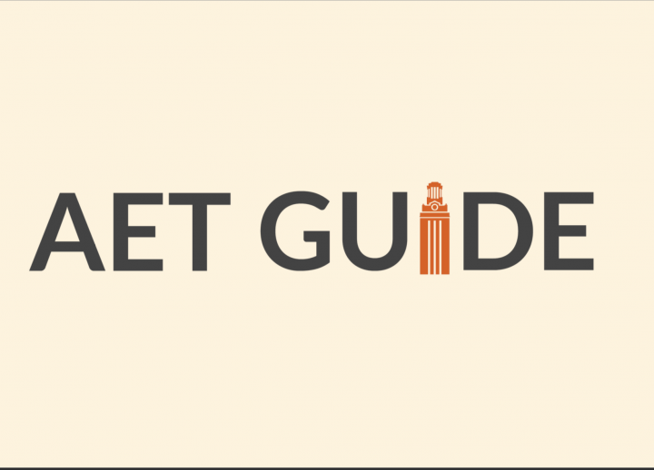 "PowerPoint Title Slide. Text reads ""AET Guide"" and the ""I"" in ""Guide"" is the UT Tower"