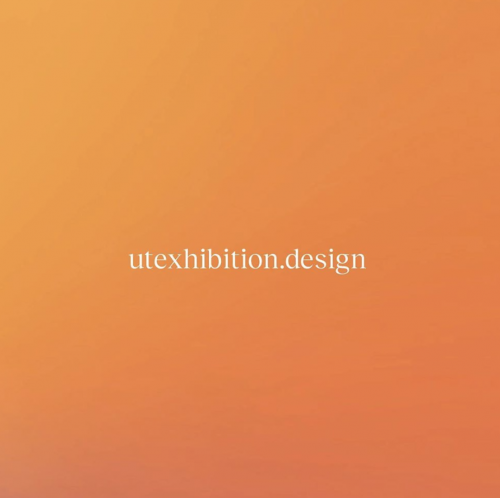 "text reads ""utexhibition.design"""
